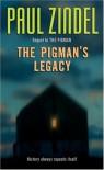 The Pigman's Legacy - Paul Zindel