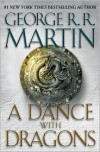 A Dance with Dragons (A Song of Ice and Fire #5) - George R. R. Martin