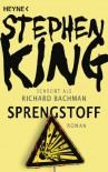 Sprengstoff - Stephen King