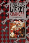 Changes (The Collegium Chronicles, Book 3) - Mercedes Lackey