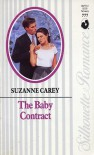 The Baby Contract (Silhoutte Romance, No 777) - Suzanne Carey