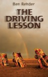 The Driving Lesson - Ben Rehder