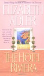 The Hotel Riviera - Elizabeth Adler