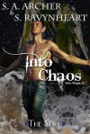 Into Chaos - S.A. Archer, S. Ravynheart