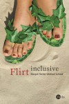 Flirt inclusive - Michael Schmidt-Salomon;Margot Fischer