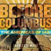 Before Columbus: The Americas of 1491 - Charles C. Mann