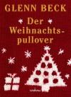 Der Weihnachtspullover - Glenn Beck