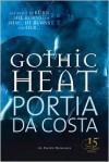 Gothic Heat - Portia Da Costa