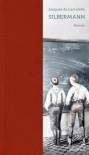Silbermann - Jacques de Lacretelle, Irène Kuhn, Ralf Stamm