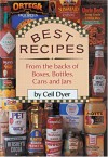 Best Recipes from the Backs of Boxes, Bottles, Cans, and Jars - Ceil Dyer