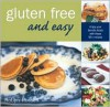 Gluten Free & Easy: Enjoy Your Favorite Foods with These 90+ Recipes - Robyn Russell