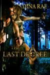 The Last Degree - Dina Rae