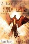 Summon Kassern - Azure Boone, Kenra Daniels