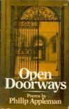 Open Doorways: Poems - Philip Appleman
