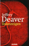 Todesreigen - Jeffery Deaver, William Jefferies, Stefan Lux