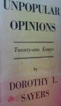Unpopular Opinions - Dorothy L. Sayers