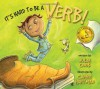 It's Hard To Be a Verb! - Julia Cook, Carrie Hartman