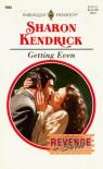 Getting Even (Harlequin Presents, #1945) - Sharon Kendrick