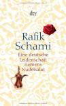 Eine deutsche Leidenschaft namens Nudelsalat - Rafik Schami