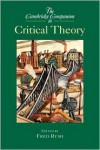 The Cambridge Companion to Critical Theory - Fred Rush (Editor)