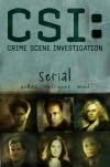 CSI - Crime Scene Investigation: Serial - Max Collins