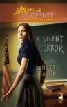 A Silent Terror (Steeple Hill Love Inspired Suspense #141) - Lynette Eason
