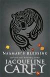 Naamah's Blessing. Jacqueline Carey - Jacqueline Carey