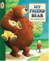 My Friend Bear (Eddy & the Bear) - Jez Alborough