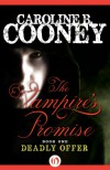 Deadly Offer (Vampire's Promise #1) - Caroline B. Cooney