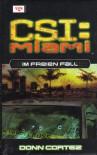 Im freien Fall (CSI: Miami, Bd 7) - Donn Cortez, Valerie Kurth, Frauke  Meier