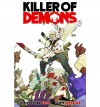 Killer of Demons - Christopher Yost, Scott Wegener