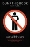 Dump This Book While You Still Can! - Marcel Benabou, Steven Rendall, Warren Motte