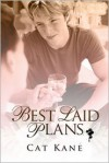 Best Laid Plans - Cat Kane