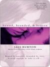 Bound, Branded,  &  Brazen - Jaci Burton