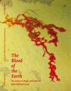 The Blood of the Earth: An essay on Magic and Peak Oil - John Michael Greer