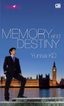 Memory and Destiny - Yunisa KD