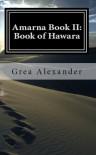 Amarna Book II: Book of Hawara - Grea Alexander
