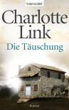Die Tauschung - Charlotte Link