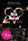 Nick & Norah - Soundtrack einer Nacht - Rachel Cohn, David Levithan, Bernadette Ott