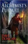 The Alchemist's Pursuit - Dave Duncan