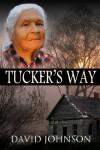Tucker's Way - David Johnson