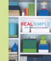 Real Simple: The Organized Home - Real Simple Magazine, Kendell Cronstrom