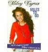 Miley Cyrus: Miles To Go (Disney Miley Cyrus) - Miley Cyrus