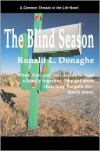 The Blind Season - Ronald L. Donaghe