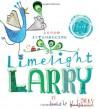 Limelight Larry - Leigh Hodgkinson