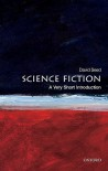 Science Fiction: A Very Short Introduction (Very Short Introductions) - David Seed