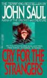 Cry For The Strangers - John Saul