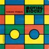 Moving Blocks - Yusuke Yonezu