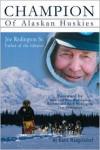 Champion of Alaskan Huskies - Katie Mangelsdorf