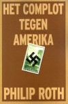 Het complot tegen Amerika - Philip Roth
